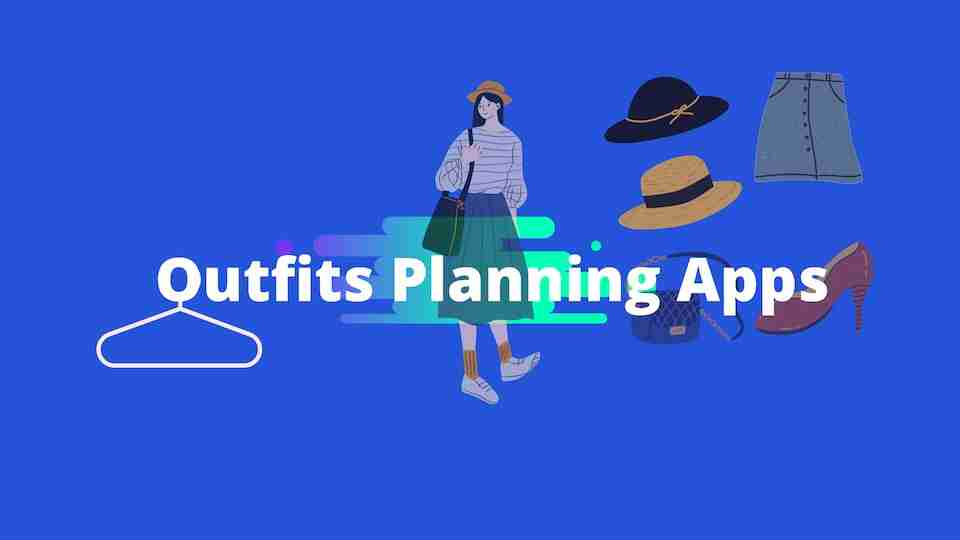 Outfit planning apps