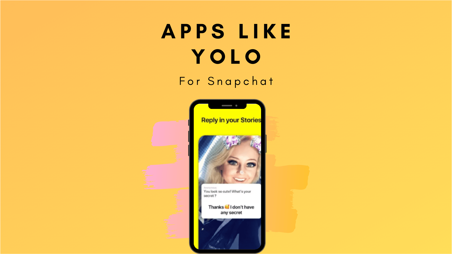 7 Best Apps like Yolo for Snapchat.